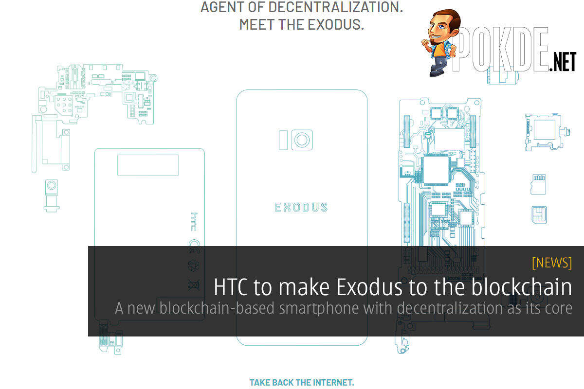 HTC to make Exodus to the blockchain — a new blockchain-based smartphone with decentralization as its core 31