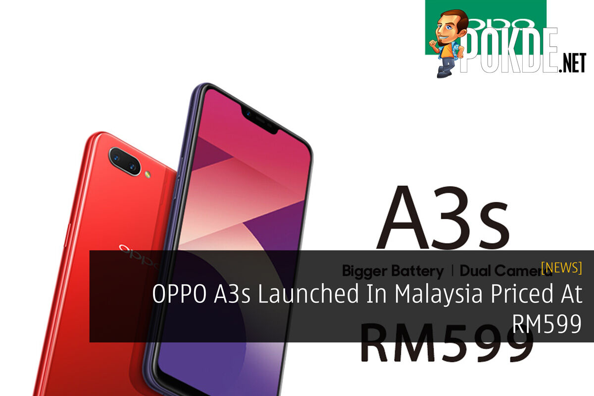 OPPO A3s Launched In Malaysia Priced At RM599 24
