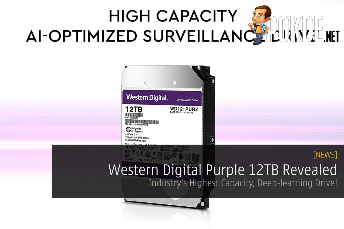 Western Digital Purple 12TB Revealed — Industry's Highest Capacity, Deep-learning Drive! 28