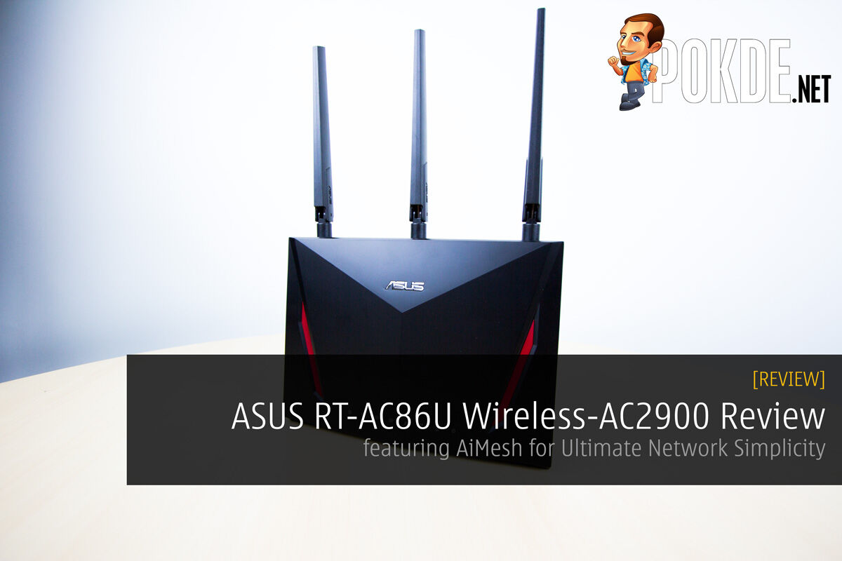 ASUS RT-AC86U Wireless-AC2900 Review - featuring AiMesh for Ultimate Network Simplicity 22