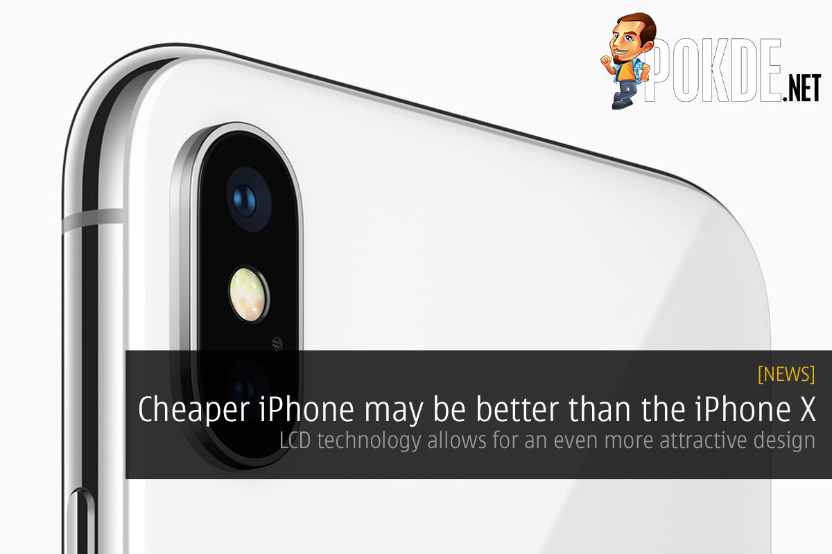 Cheaper iPhone may be better than the iPhone X — LCD technology allows for an even more attractive design 22