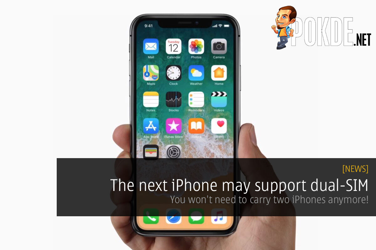 The next iPhone may support dual-SIM — you won't need to carry two iPhones anymore! 18