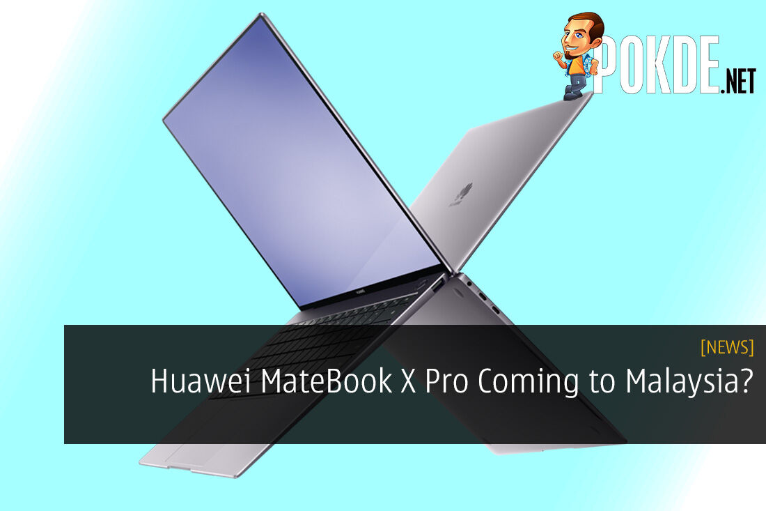 Huawei MateBook X Pro Coming to Malaysia? Appears on SIRIM Website
