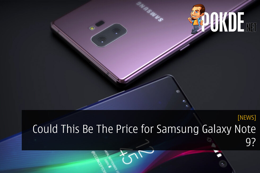 Could This Be The Price for Samsung Galaxy Note 9?