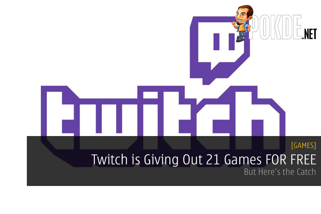 Twitch is Giving Out 21 Games FOR FREE
