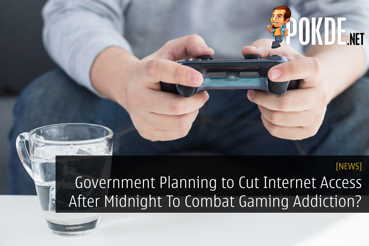 Government Planning to Cut Internet Access After Midnight To Combat Gaming Addiction? 26