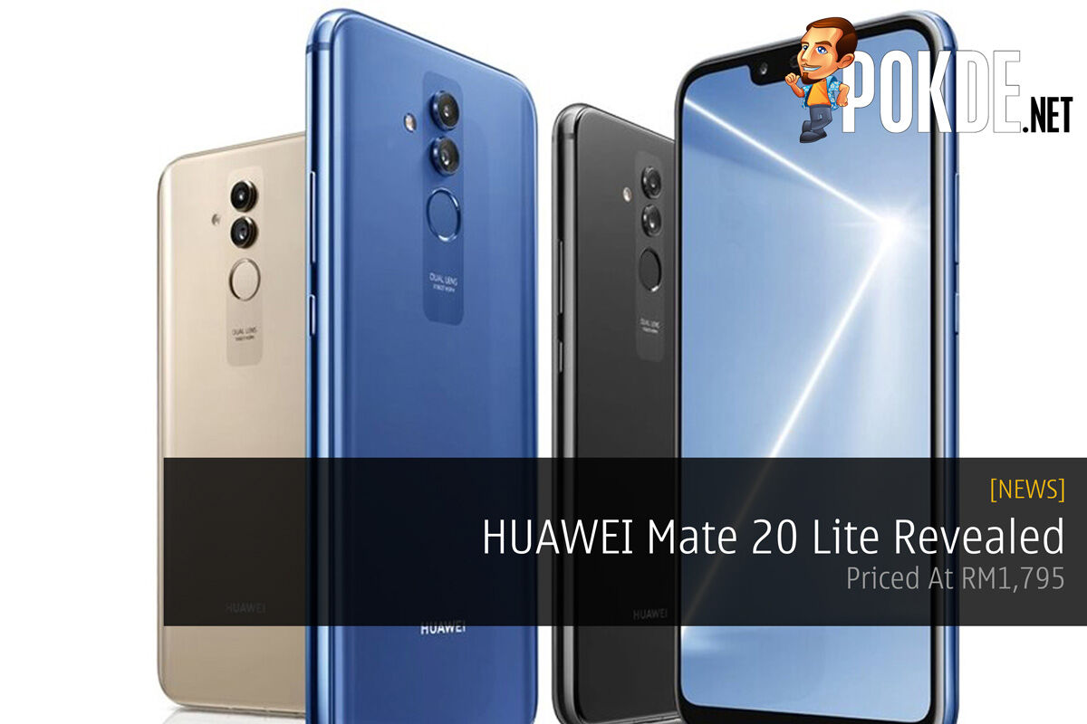 HUAWEI Mate 20 Lite Revealed — Priced At RM1,795 33