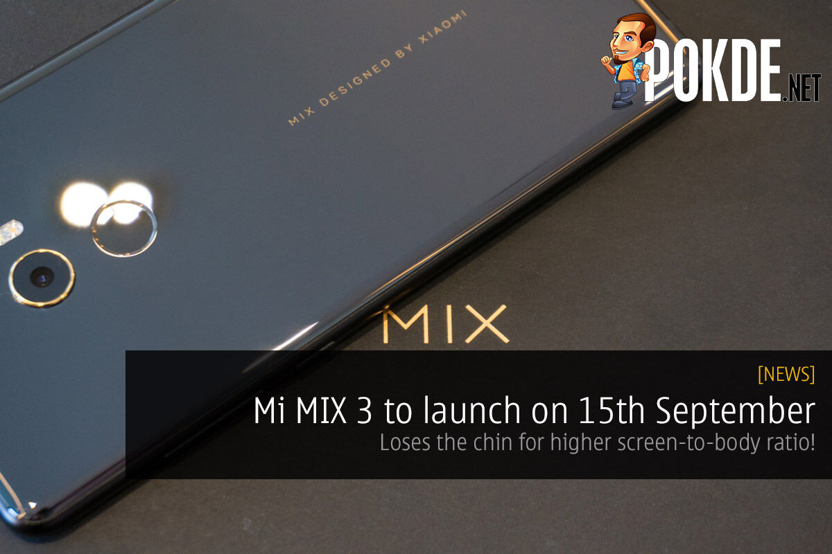 Mi MIX 3 to launch on 15th September — loses the chin for higher screen-to-body ratio! 28