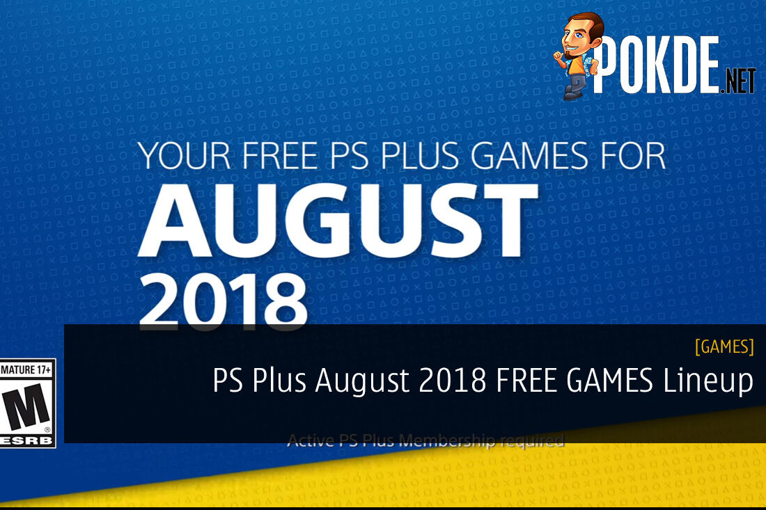 PS Plus August 2018 FREE GAMES Lineup - They've Definitely Upped Their Game 23