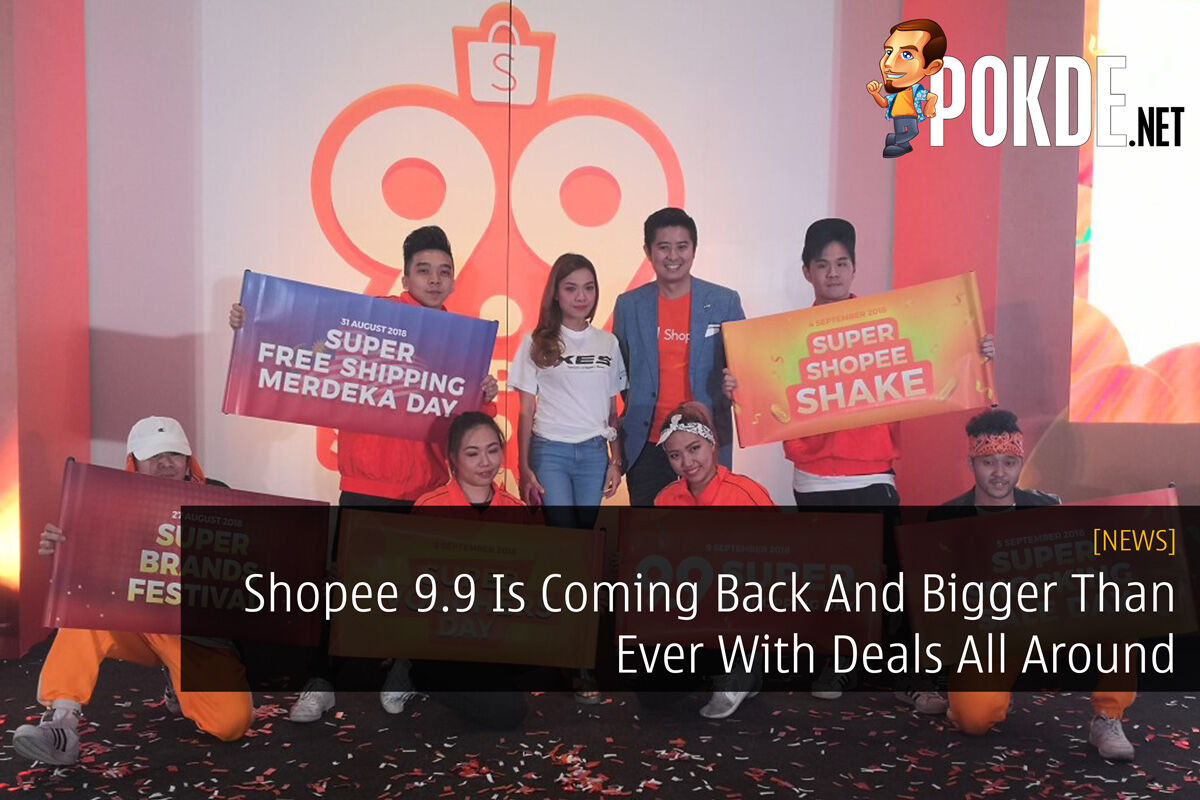 Shopee 9.9 Is Coming Back And Bigger Than Ever With Deals All Around 22