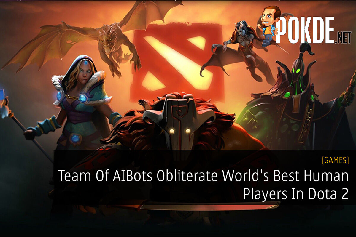 Team Of AIBots Obliterate World's Best Human Players In Dota 2 29