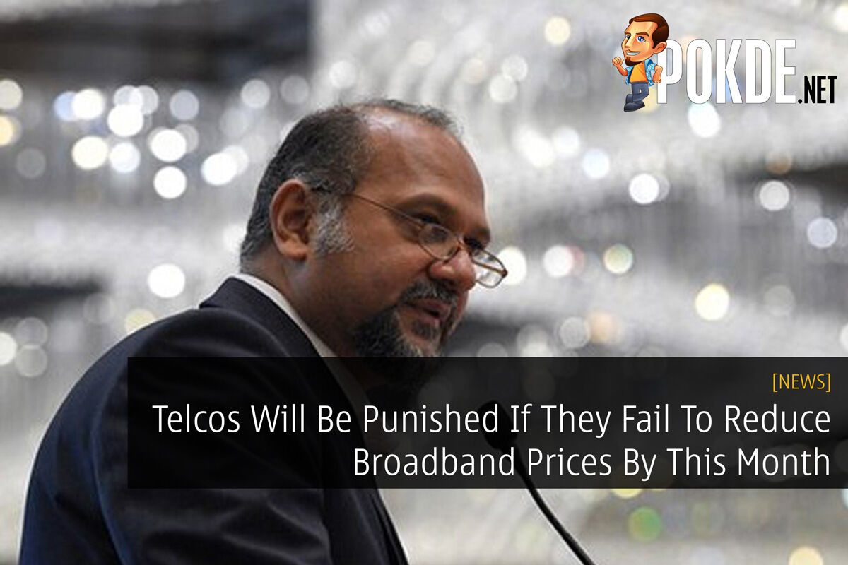 Telcos Will Be Punished If They Fail To Reduce Broadband Prices By This Month 42