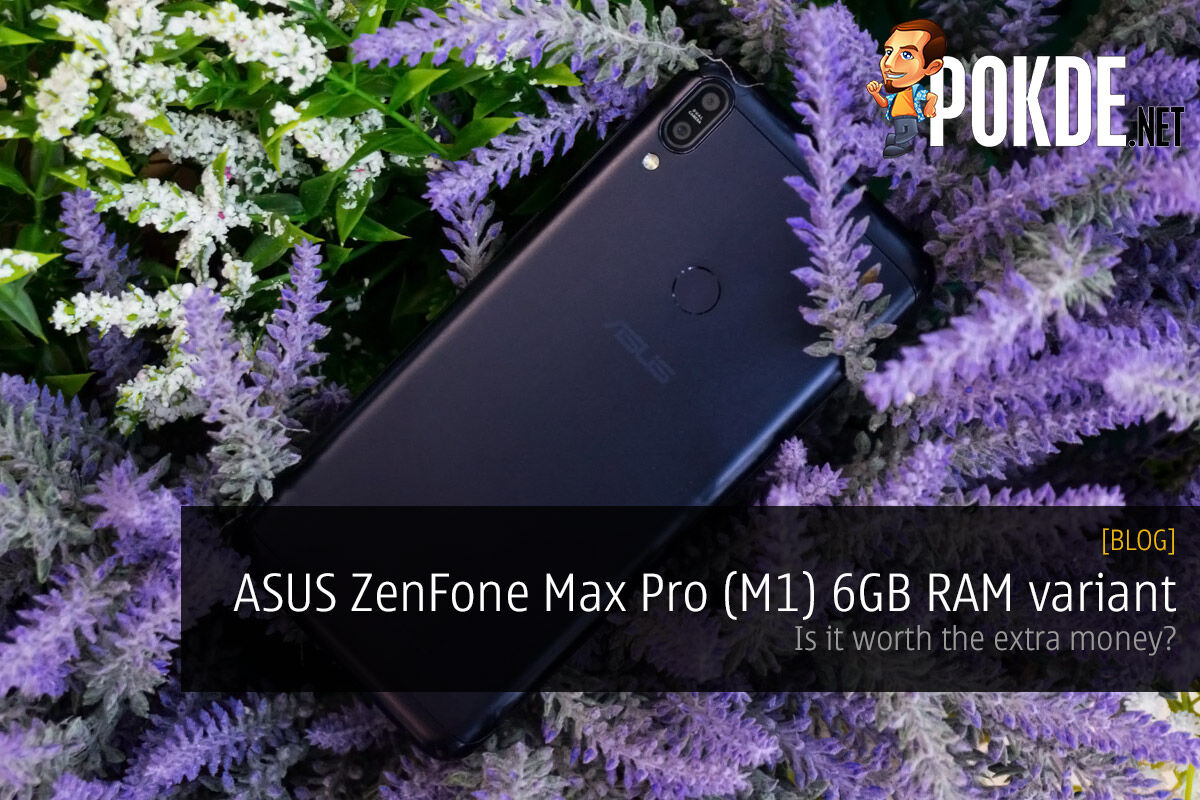 ASUS ZenFone Max Pro (M1) 6GB RAM variant — is it worth the extra money? 34