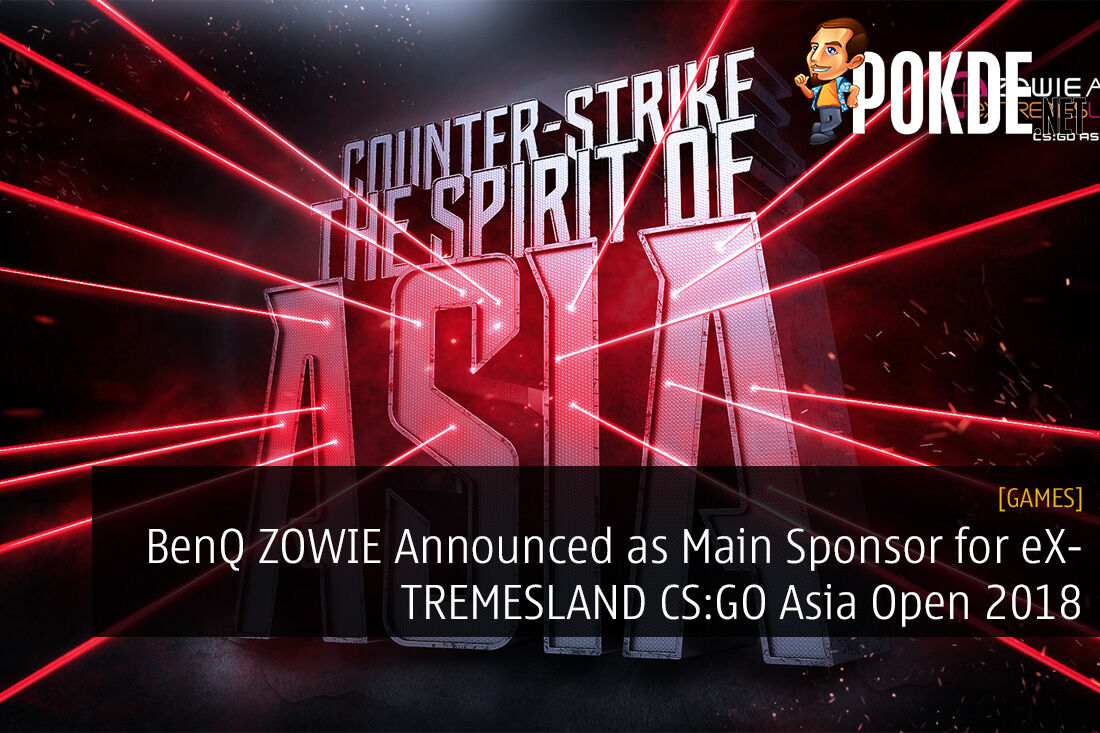 BenQ ZOWIE Announced as Main Sponsor for eXTREMESLAND CS:GO Asia Open 2018