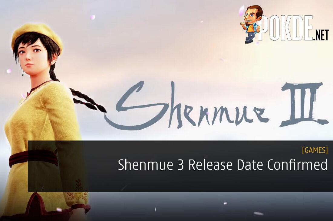 Shenmue 3 Release Date Confirmed gamescom 2018
