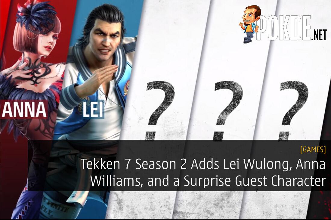 Tekken 7 Season 2 Adds Lei Wulong, Anna Williams, and a Surprise Guest Character