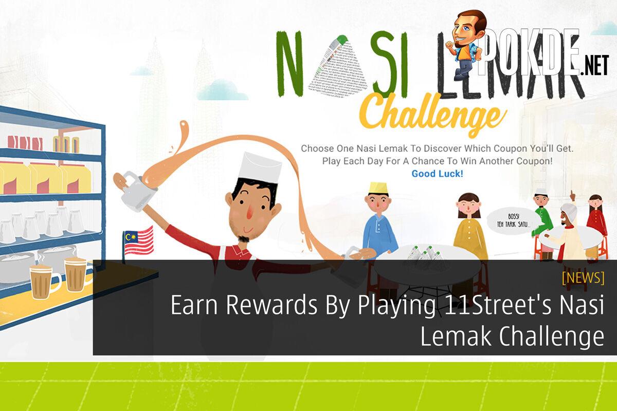 Earn Rewards By Playing 11Street's Nasi Lemak Challenge 33