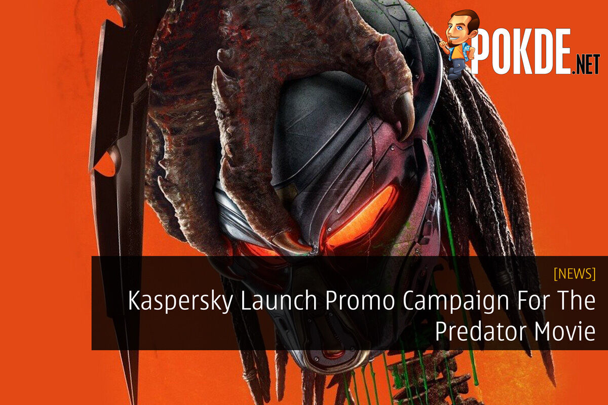 Kaspersky Launch Promo Campaign For The Predator Movie 45