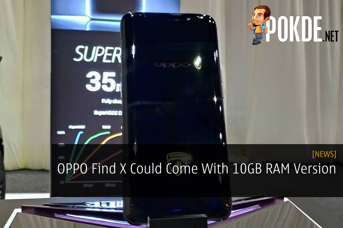 OPPO Find X Could Come With 10GB RAM Version 20