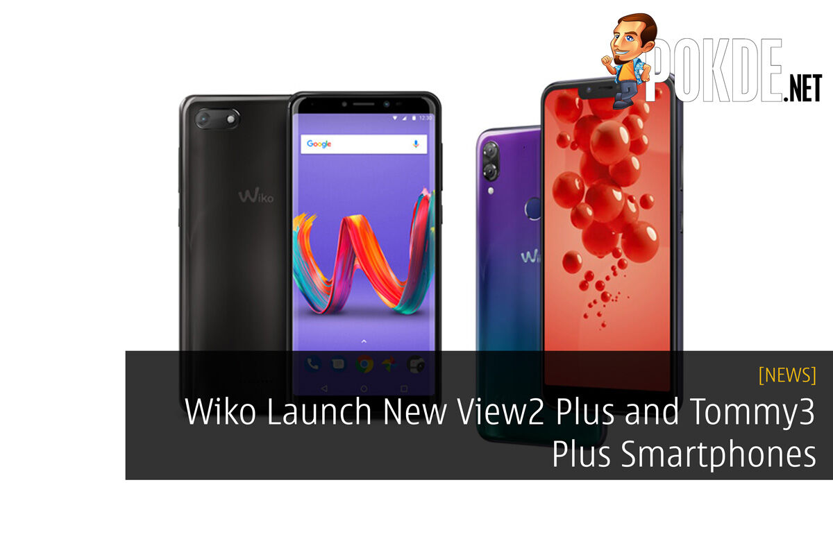 Wiko Launch New View2 Plus and Tommy3 Plus Smartphones 35