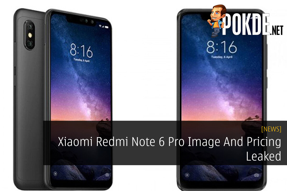 Xiaomi Redmi Note 6 Pro Image And Pricing Leaked 23