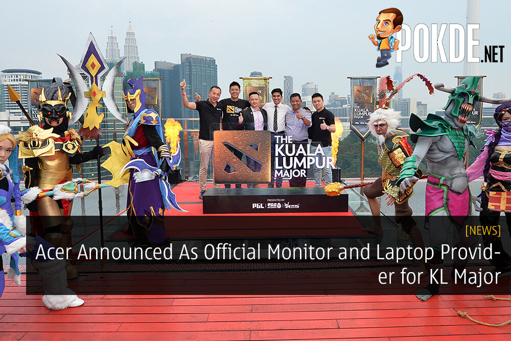 Acer Announced As Official Monitor and Laptop Provider for KL Major