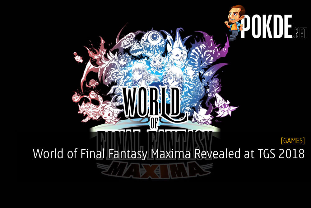 [TGS 2018] World of Final Fantasy Maxima Revealed 22
