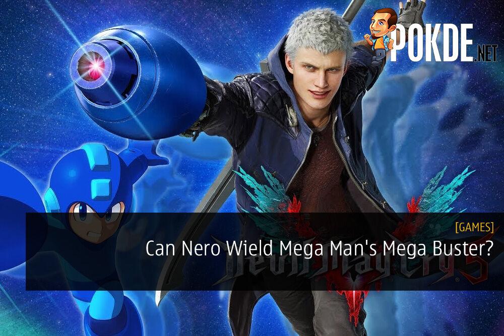 Can Nero Wield Mega Man's Mega Buster?