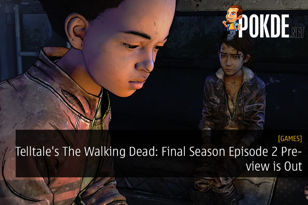 Telltale's The Walking Dead: Final Season Episode 2 Preview is Out 28