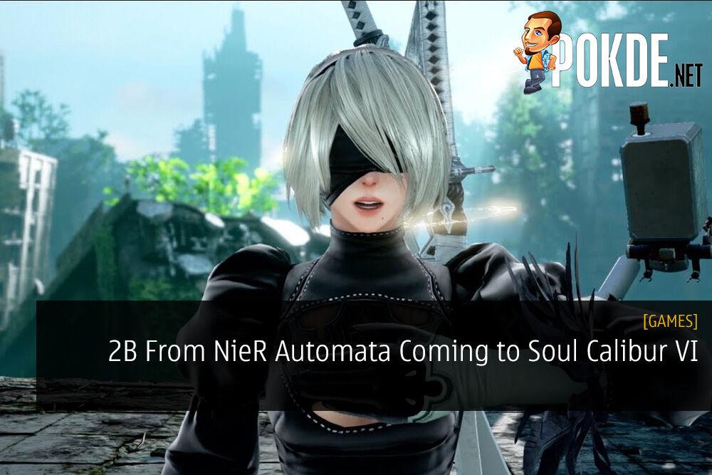 2B From NieR Automata Coming to Soul Calibur VI