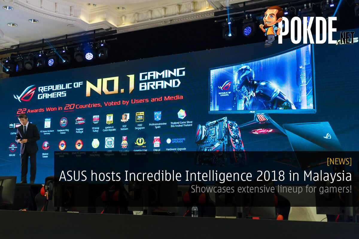 ASUS hosts Incredible Intelligence 2018 in Malaysia — showcases extensive lineup for gamers! 21