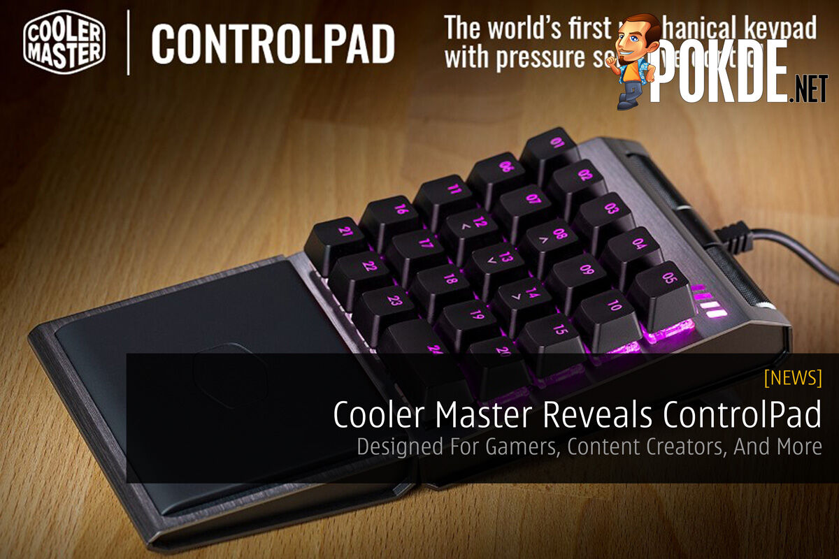 Cooler Master Reveals ControlPad — Designed For Gamers, Content Creators, And More 27