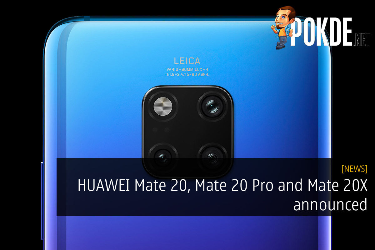 HUAWEI Mate 20, Mate 20 Pro and Mate 20X announced — and one more pricey thing 35