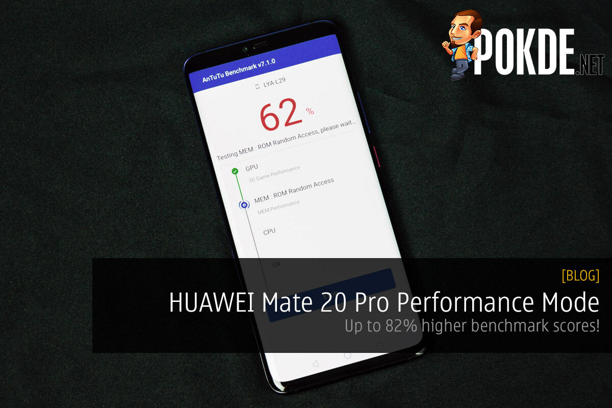 HUAWEI Mate 20 Pro Performance Mode — up to 82% higher benchmark scores! 21
