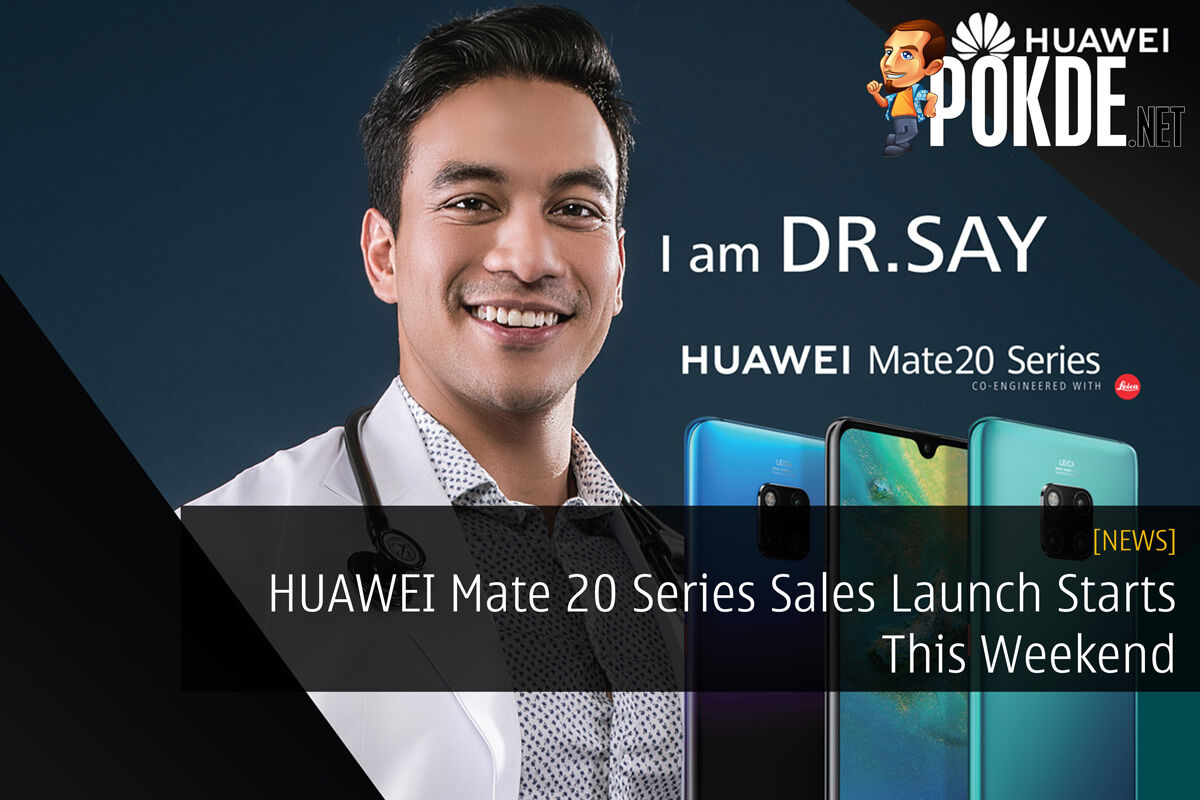 HUAWEI Mate 20 Series Sales Launch Starts This Weekend 28