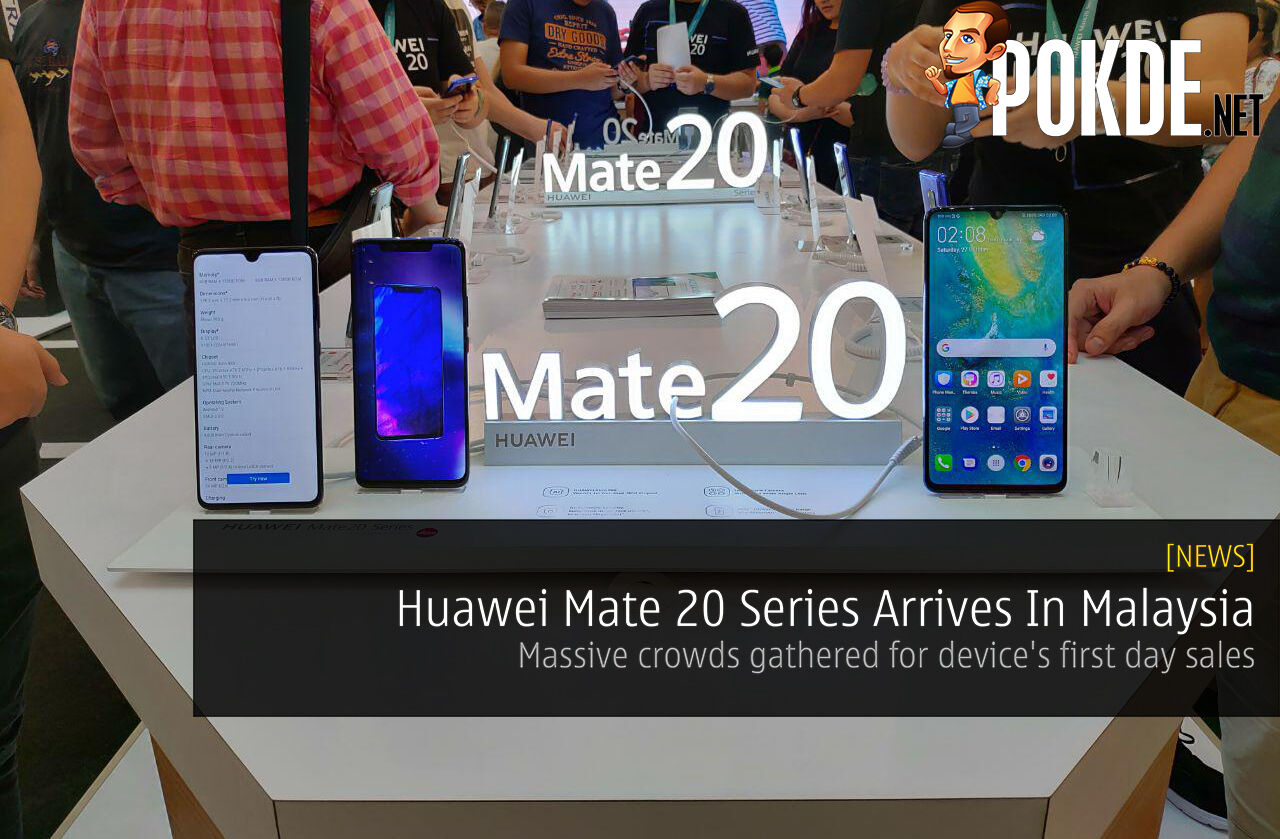 Huawei Mate 20 Series Officially Arrives In Malaysia - Massive crowds gathered for device's first day sales 22