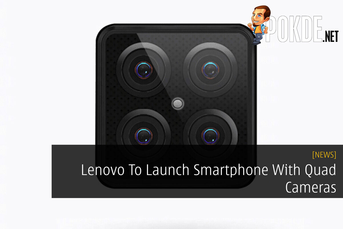 Lenovo To Launch Smartphone With Quad Cameras 14