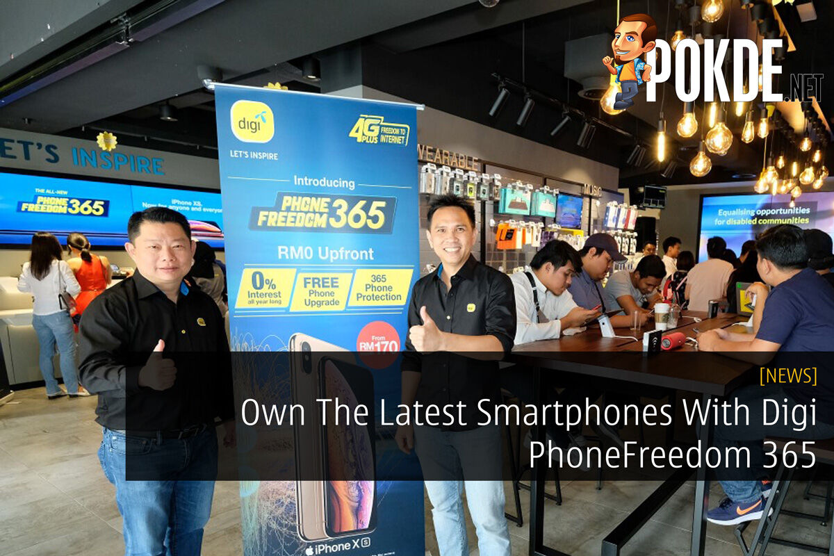 Own The Latest Smartphones With Digi PhoneFreedom 365 29