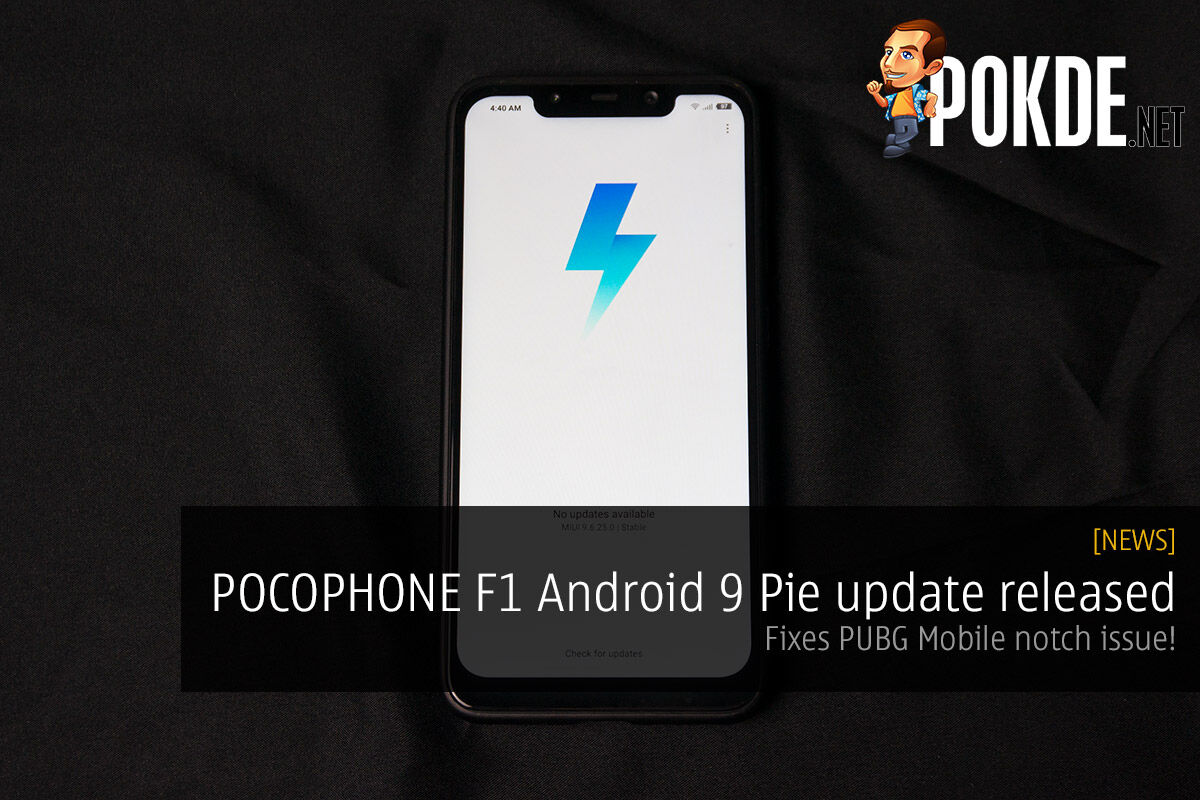 POCOPHONE F1 Android 9 Pie update released — fixes PUBG Mobile notch issue! 32