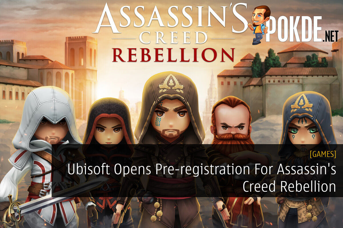 Ubisoft Opens Pre-registration For Assassin's Creed Rebellion 25