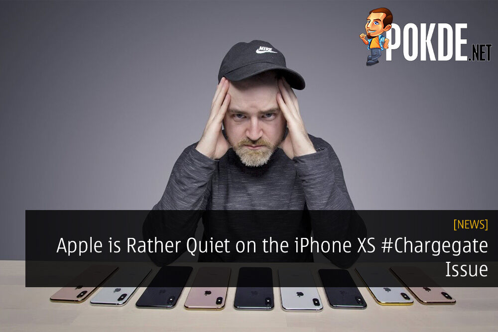 Apple is Rather Quiet on the iPhone XS #Chargegate Issue - No Official Solutions Yet 24