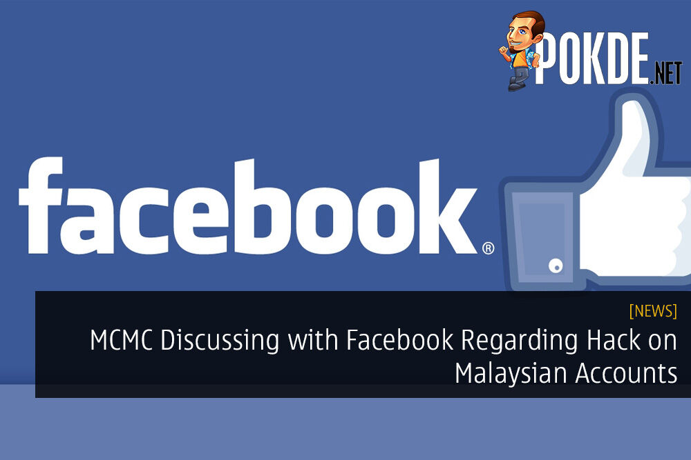 MCMC Discussing with Facebook Regarding Hack on Malaysian Accounts 28