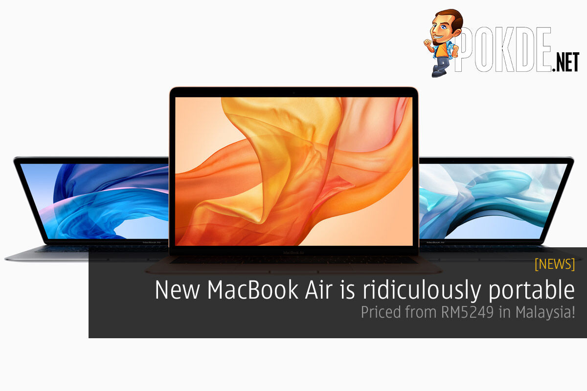 New MacBook Air is ridiculously portable — priced from RM5249 in Malaysia! 34