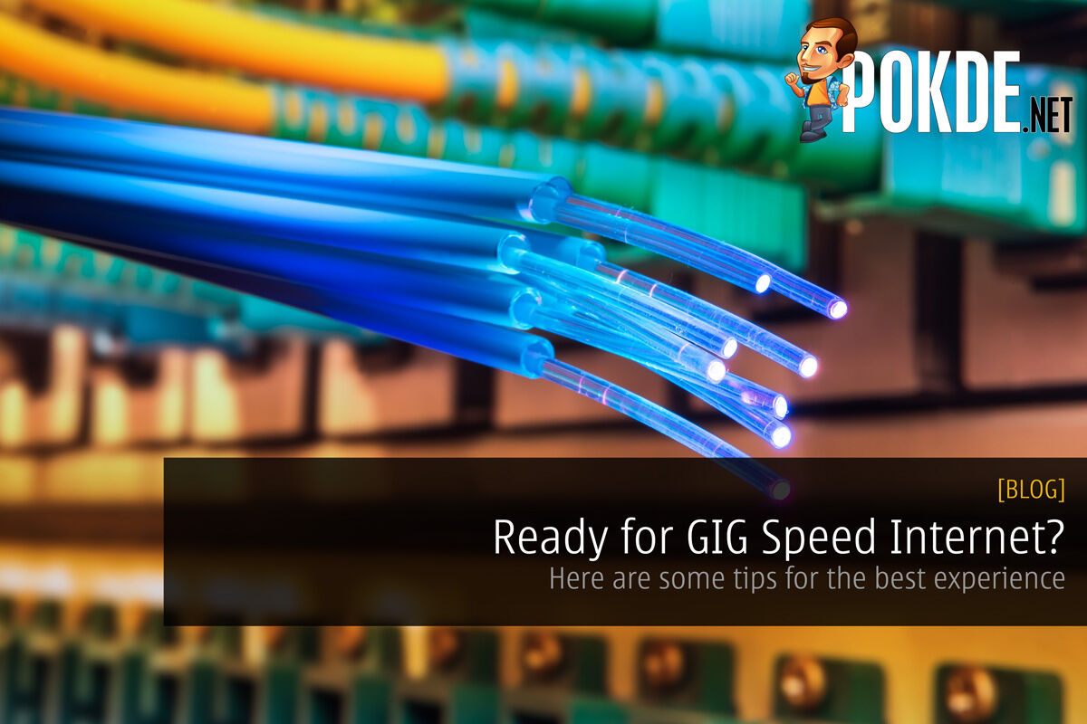 Ready for GIG Speed Internet? Here are some tips for the best experience. 26