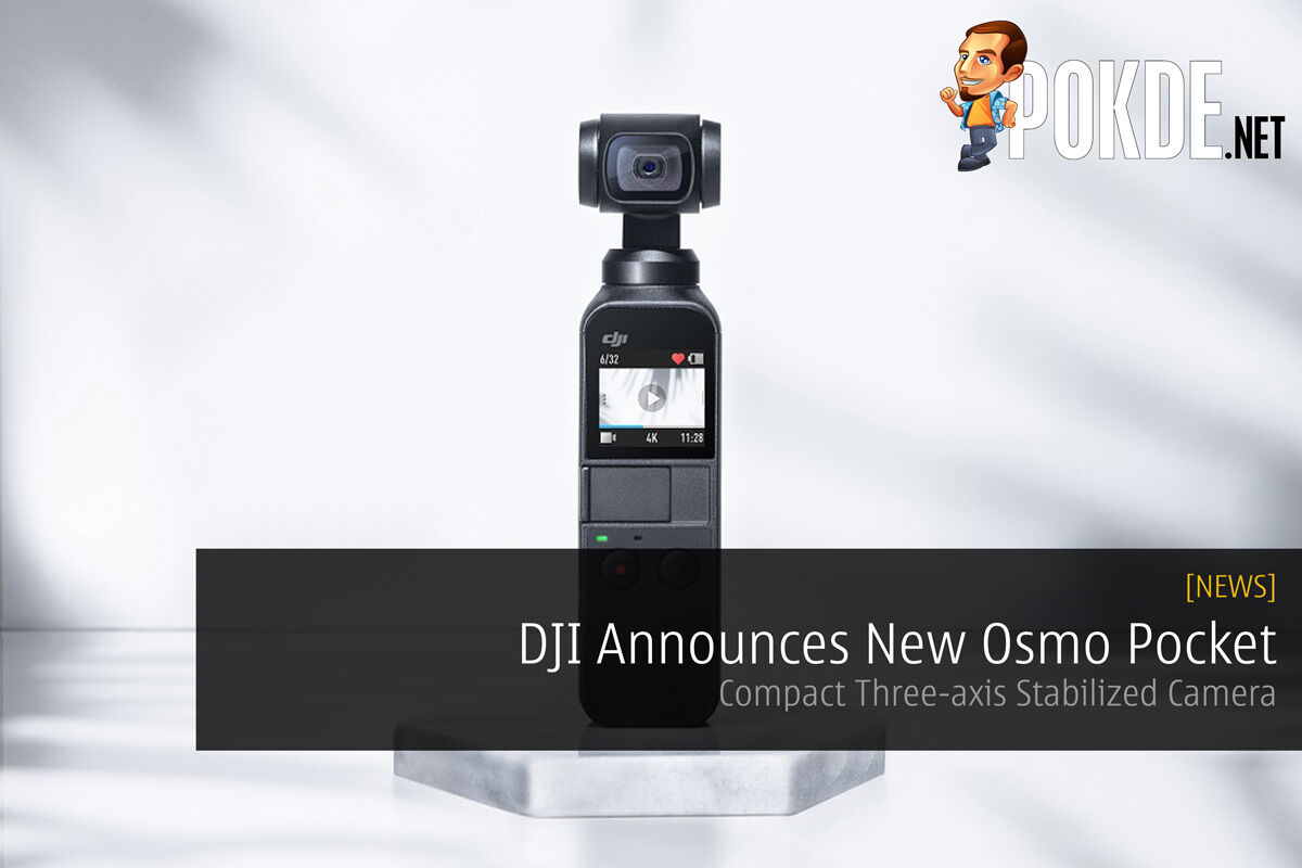 DJI Announces New Osmo Pocket — Compact Three-axis Stabilized Camera 26