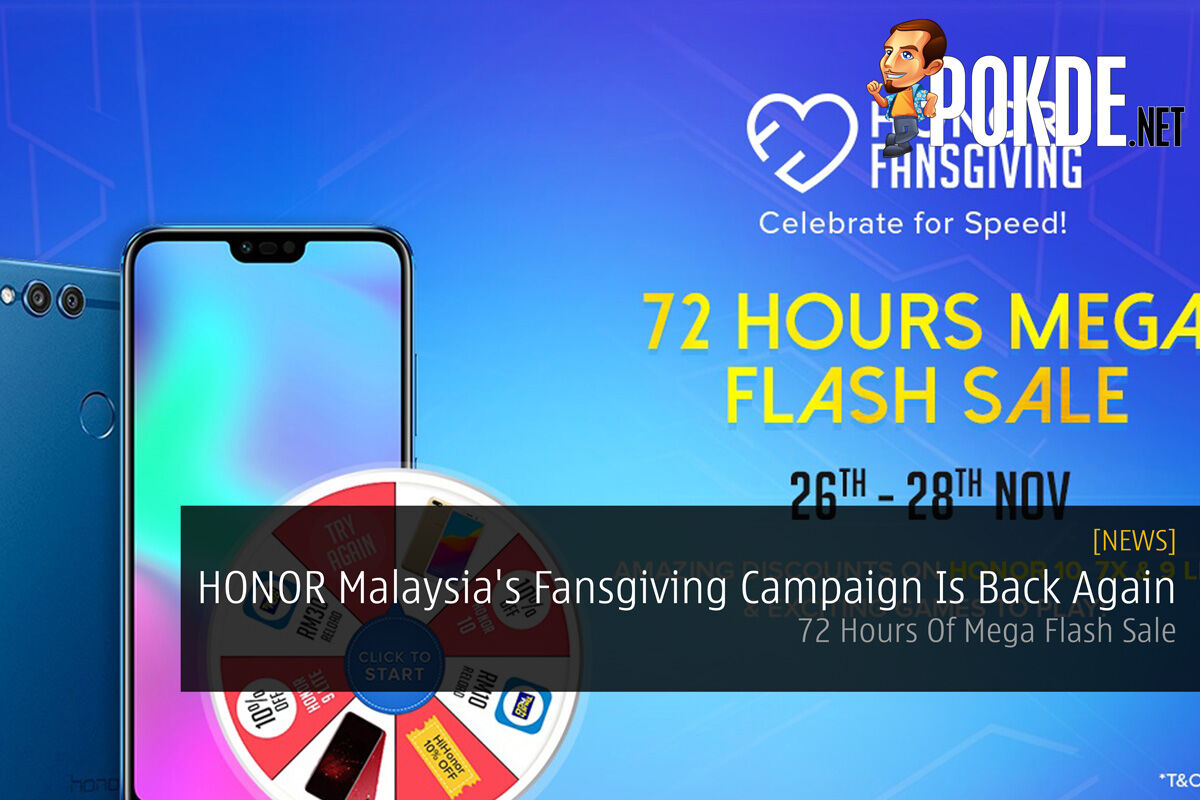 HONOR Malaysia's Fansgiving Campaign Is Back Again — 72 Hours Of Mega Flash Sale 30