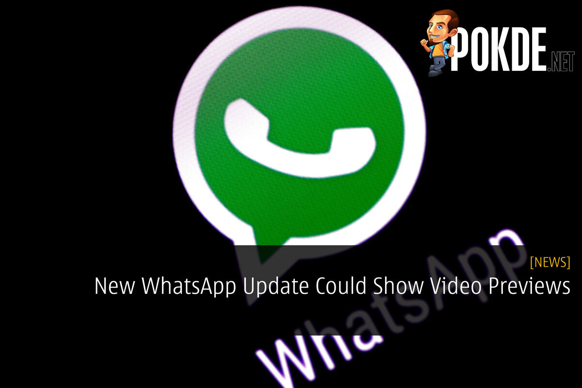 New WhatsApp Update Could Show Video Previews 27