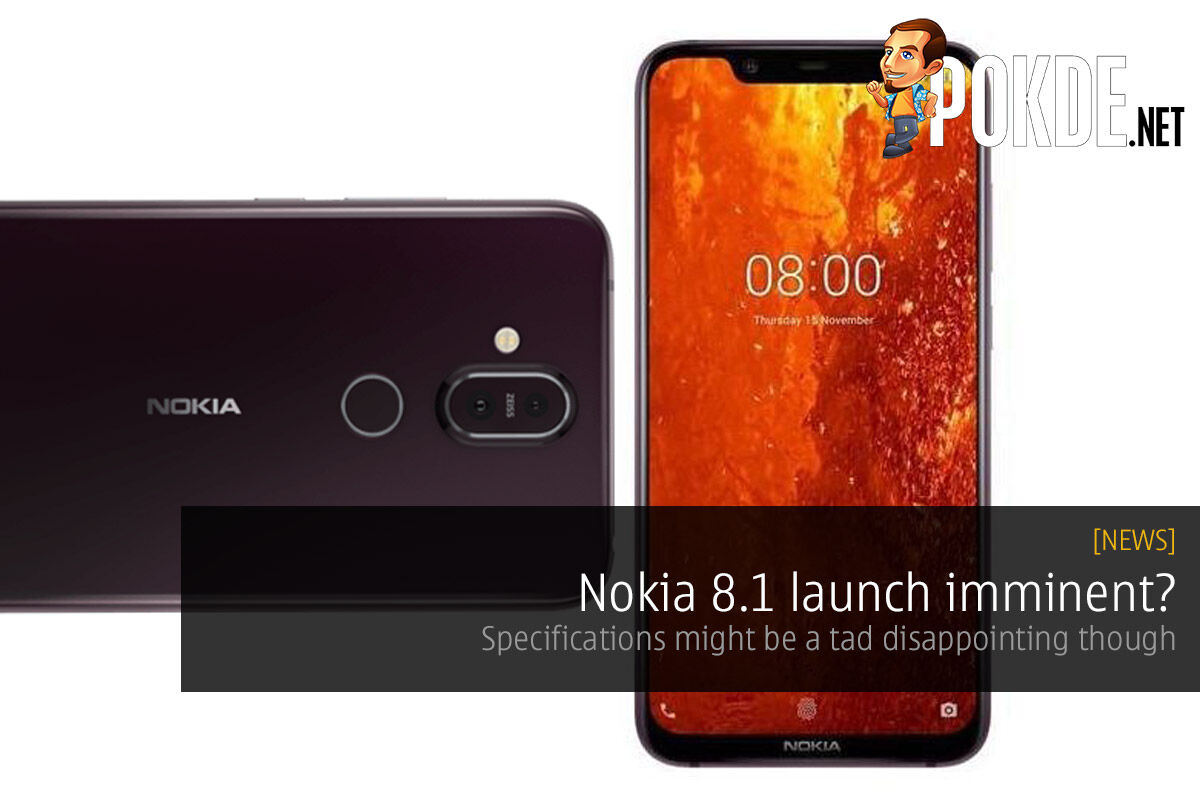 Nokia 8.1 launch imminent? Specifications might be a tad disappointing though 25