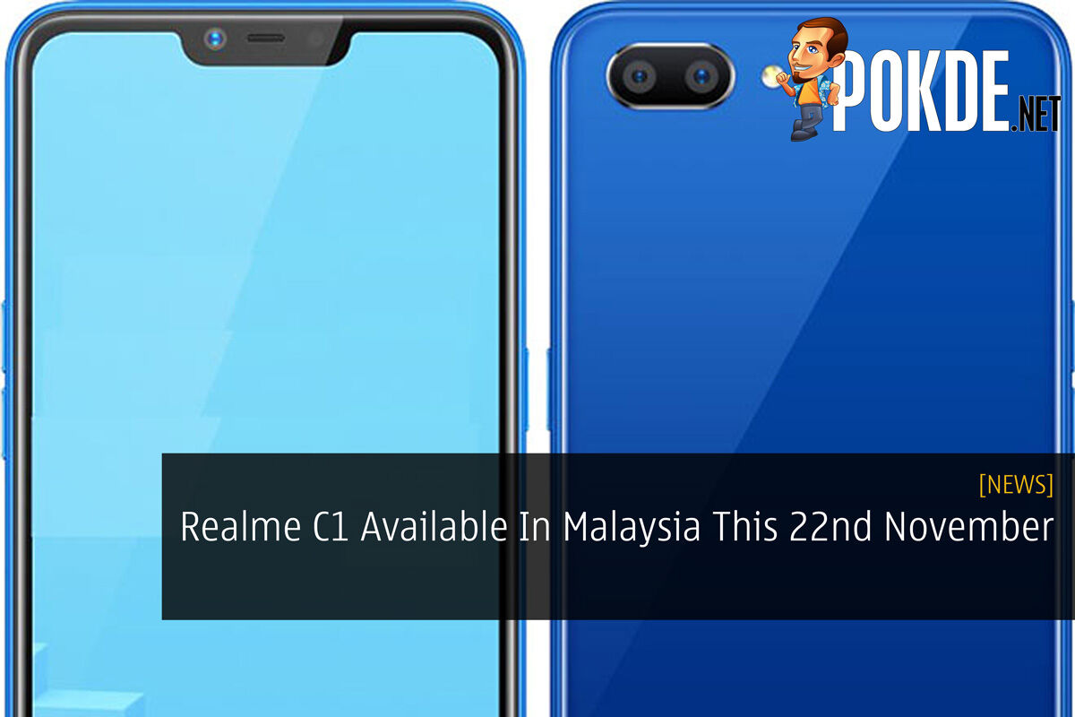 Realme C1 Available In Malaysia This 22nd November 25