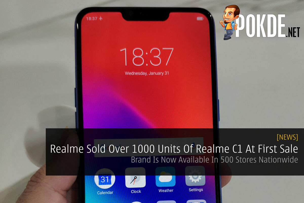Realme Sold Over 1000 Units Of Realme C1 At First Sale — Brand Is Now Available In 500 Stores Nationwide 24